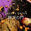 "The Desert - Video ""Galaxy Gates"" By Thomas Blanchard & Oilhack"