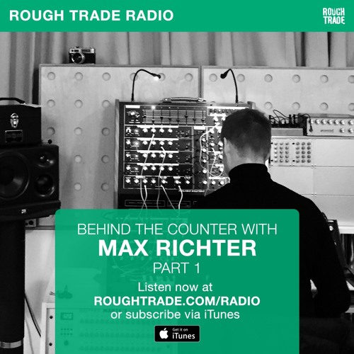 Behind The Counter With Max Richter (Part 1) by Rough Trade