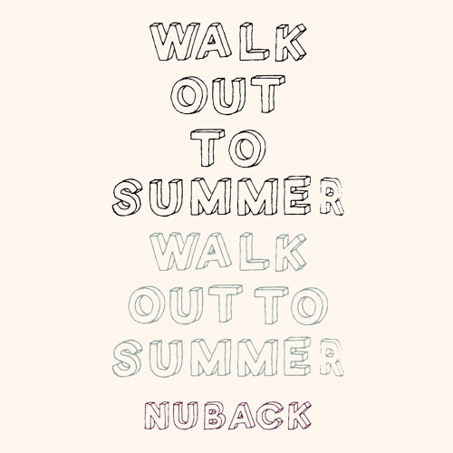 NUBACK / Walk Out To Summmer (Excerpt )