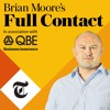 Episode 22: Brian Moore's Full Contact