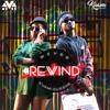 MzVee ft Kuami Eugene - Rewind (Prod. By Kuami Eugene)