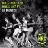 Nike+ Run Club Kyiv music list by DJ Monsto