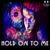 Ben Benim - Hold On To Me