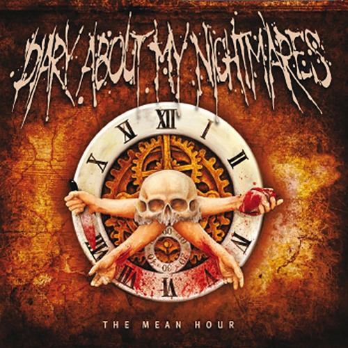 Diary About My Nightmares - The Mean Hour