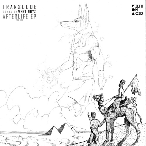 Transcode - Afterlife EP