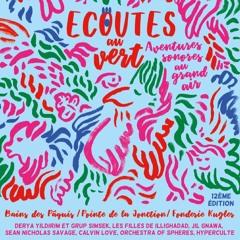 Playlist Ecoutes au vert Festival July 2017