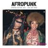 AFROPUNK Mixtape #031: Loud and Proud