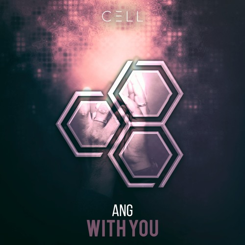 ANG - With You *SUPPORTED BY W&W*
