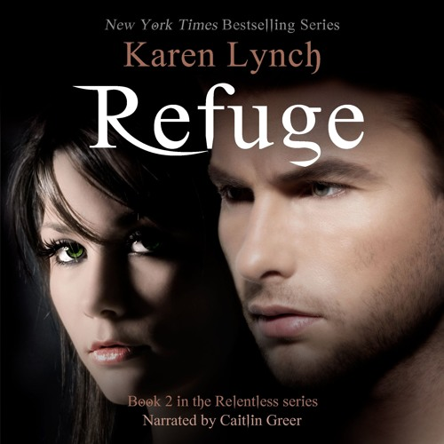 Refuge by Karen Lynch, Narrated by Caitlin Greer