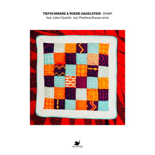 Tiefschwarz & Ruede Hagelstein - Onaip (Panthera Krause Remix)[SOUV084]
