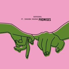 Promises Ft. Shauna Shadae (Prod. By Keys The Prince)