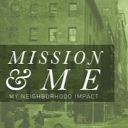 Mission & Me: Mission Is Possible
