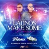 Alex Dynamix & Kidd B - Latinos Make Some Noise (The Mixtape)