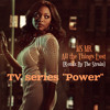 "MS MR - All the Things Lost (Remix By CyberFox) TV series ""Power"""