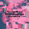 Summer Madness Remix【Free Download】