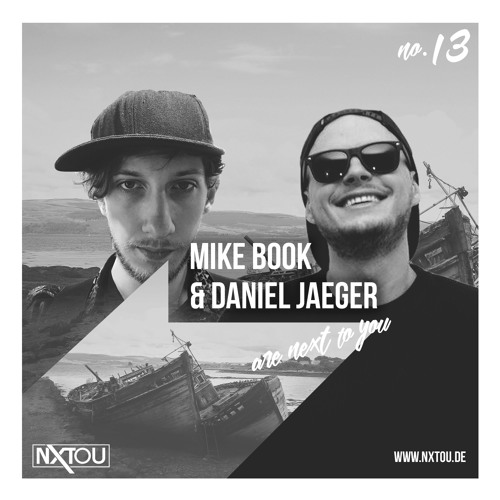 NXTOU Podcast #13 - Mike Book & Daniel Jaeger b2b @ Sisyphos(2017)