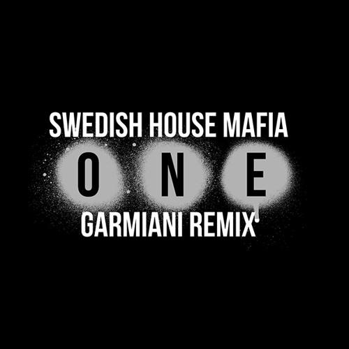 One (Garmiani Remix)DJ-Sup3Rn0vz