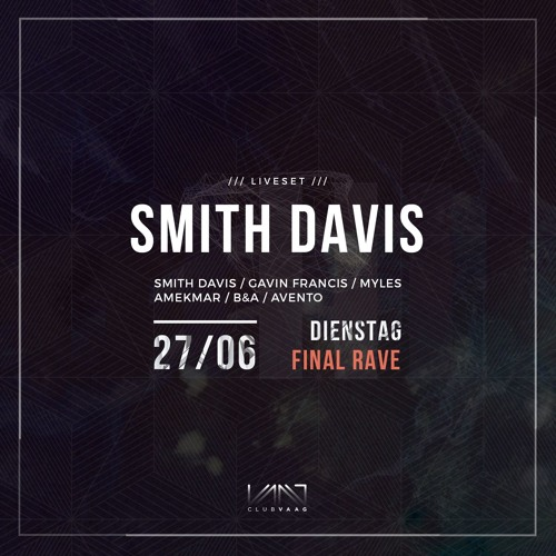 DIENSTAG PRESENTS SMITH DAVIS