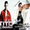 Plan B Ft. Tito El Bambino - La Nena De Papa (Mula Deejay Remember Mix)