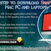 Step By Step To Download SnapTube on Mac PC And Laptops.mp3
