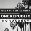 No Vacancy (Torq vs Alex Strike Vision) FREE DL