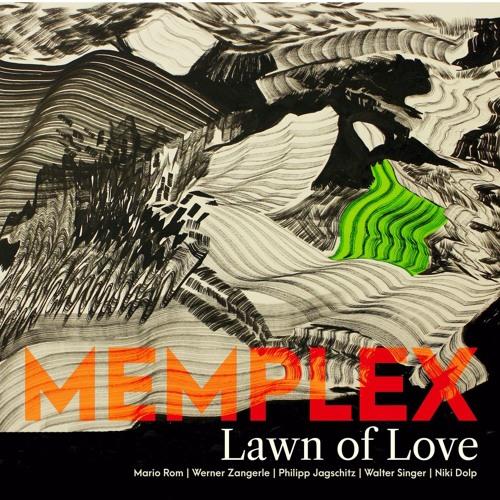 Memplex - Lawn of Love
