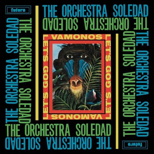 The Orchestra Soledad - El Ritmo Soledad