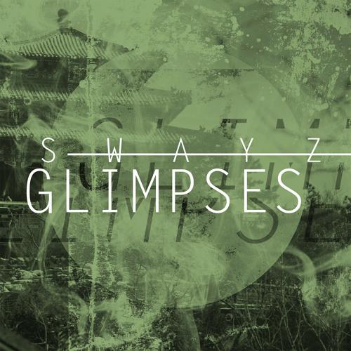 [FREE] Swayz - 'Glimpses'