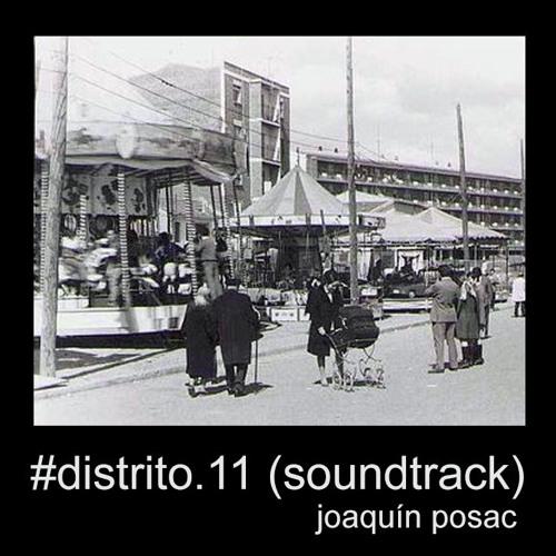 Joaquín Posac - #Distrito.11 (Soundtrack)