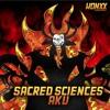 SACRED SCIENCES   AKU