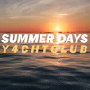 Summer Days (Y4chtClub Mix)