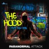 Paranormal Attack - The Hood (feat. Dsa Dre) *FREE DOWNLOAD*