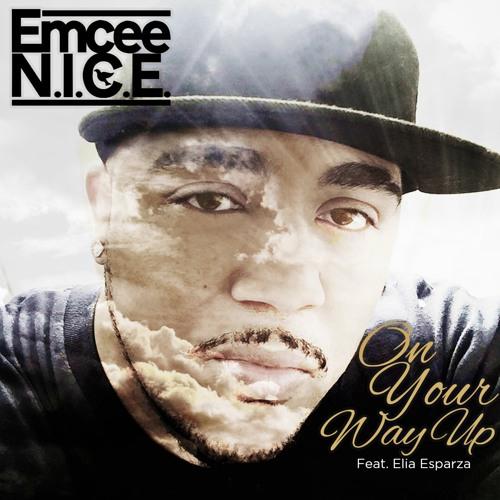 On Your Way Up (ft. Elia Esparza)