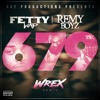 Fetty Wap Feat. Remy Boyz - 679 (Wrex Remix)