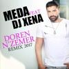 MEDA & DJ XENA - DOREN NZEMER SLOW BEAT (REMIX 2017)
