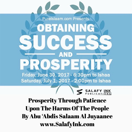 Prosperity Through Patience Upon The Harms Of The People By Abu 'Abdis Salaam Siddiq Al Juyaanee
