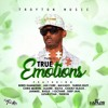 TRUE EMOTIONS RIDDIM MIX - TROYTON MUSIC - JULY 2017
