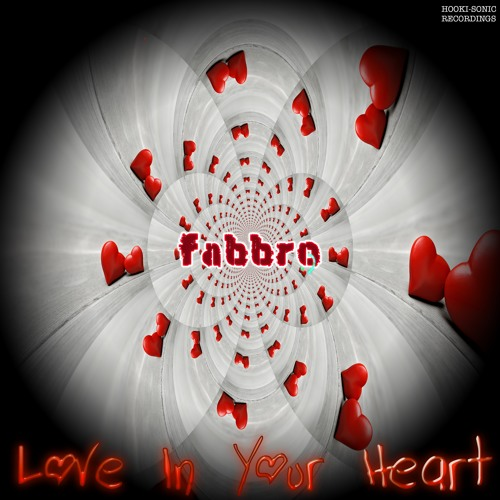 Fabbro - Love In Your Heart
