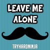 Hello Neighbor Song- Leave Me Alone ft Sharm & Fabvl