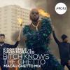 Kiddy Smile Vs David Morales - Bitch Knows The Ghetto (Macau Ghetto Dub Mix)