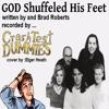 God Shuffled His Feet