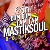MC Fioti - Bum Bum Tam Tam (Mastiksoul Bootleg)*Free Download*