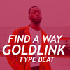 "[Free]GoldLink X Kaytranada Type Beat - ""Find A Way"" (House) 2017 (Prod: Yuma)"