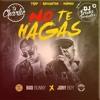 Bad Bunny x Jory Boy - No Te Hagas (3 Versiones)FREE CLIK EN BUY