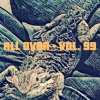 All Over - Vol. 99