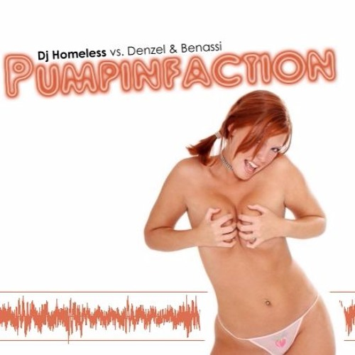 DJ Homeless vs. Denzel & Benassi - Pumpinfaction (Bootleg Mashup 2007)