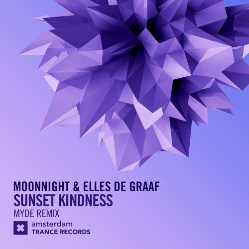 Moonnight & Elles de Graaf - Sunset Kindness (Myde Remix)