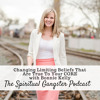 #37 - Changing Limiting Beliefs That Are TRUE TO YOUR CORE with Bonnie Kelly