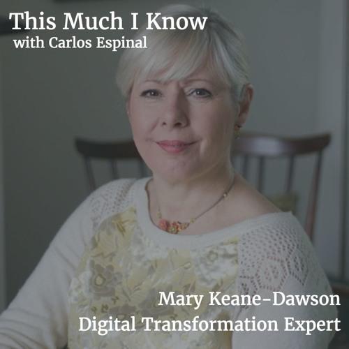 Mary Keane-Dawson on unlocking value through digital transformation