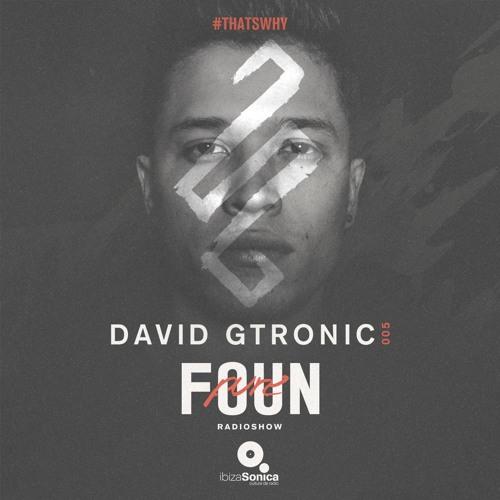 PURE FOUN 005 · DAVID GTRONIC · Ibiza Sonica Radio